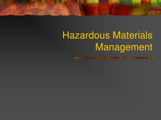 Hazardous Materials Management