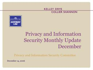 Privacy and Information Security Monthly Update  December