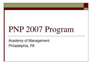 PNP 2007 Program