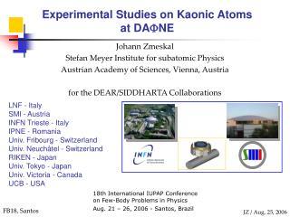 Experimental Studies on Kaonic Atoms  at DA  NE