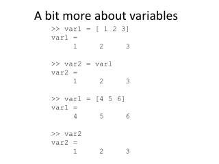 A bit more about variables