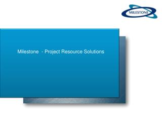 Milestone  - Project Resource Solutions