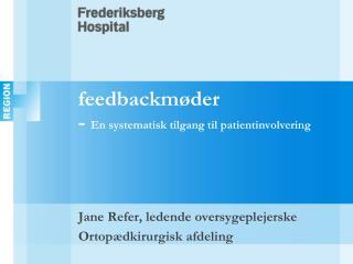 feedbackmøder -  En systematisk tilgang til patientinvolvering