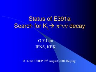 Status of E391a Search for K L   p o nn  decay