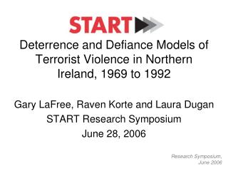 Deterrence and Defiance Models of Terrorist Violence in Northern Ireland, 1969 to 1992