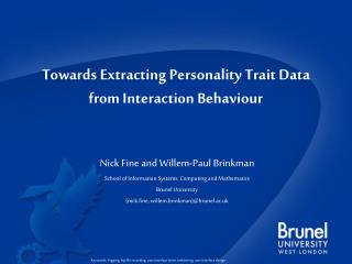 Towards Extracting Personality Trait Data from Interaction Behaviour