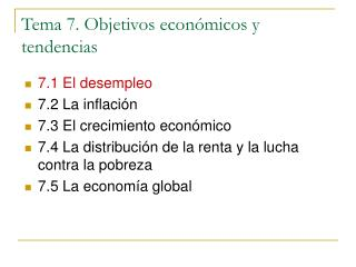 Tema 7. Objetivos económicos y tendencias