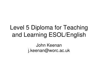 Level 5 Diploma for Teaching and Learning ESOL/English