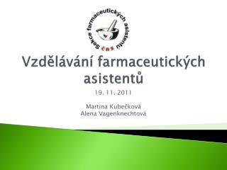 Vzdělávání farmaceutických asistentů