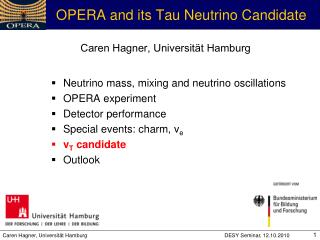 OPERA and its Tau Neutrino Candidate