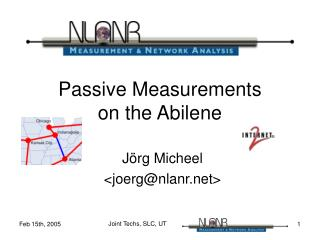 Passive Measurements on the Abilene
