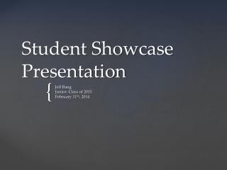 Student Showcase Presentation