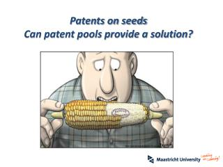 Patents on seeds Can patent pools provide a solution?