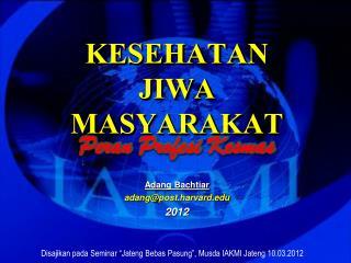 KESEHATAN JIWA MASYARAKAT