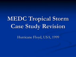 MEDC Tropical Storm Case Study Revision