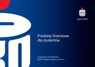 Produkty finansowe  dla studentów