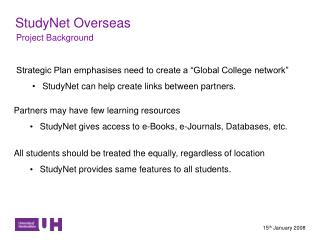 "Strategic Plan emphasises need to create a ""Global College network"""