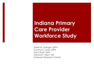 Indiana Primary  Care Provider  Workforce Study