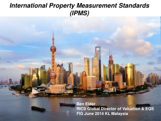 International Property Measurement Standards (IPMS)