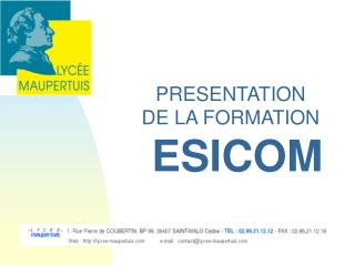 PRESENTATION DE LA FORMATION ESICOM