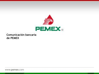 Comunicación bancaria  de PEMEX