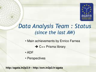 Data Analysis Team : Status   (since the last AW)