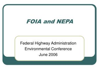 FOIA and NEPA