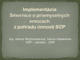 Implementácia  Smernice o priemyselných emisiách z pohľadu činnosti SIŽP