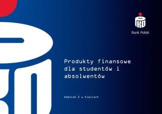 Produkty finansowe  dla studentów i absolwentów