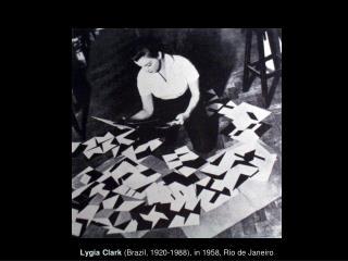 Lygia Clark Brazil, 1920-1988, in 1958, Rio de Janeiro