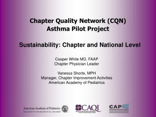 Chapter Quality Network (CQN) Asthma Pilot Project