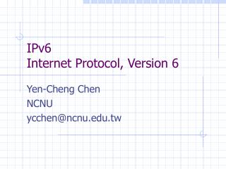 IPv6 Internet Protocol, Version 6