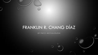 Franklin R. Chang  Díaz