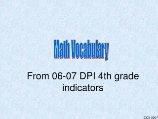 From 06-07 DPI 4th grade indicators