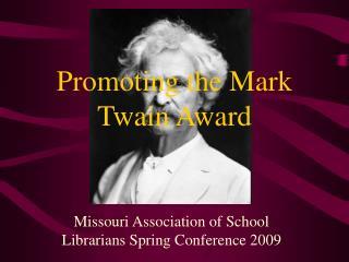 Promoting the Mark Twain Award