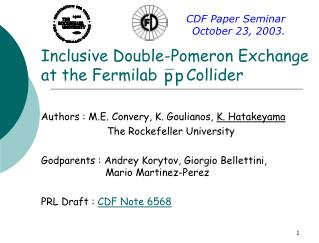 Inclusive Double-Pomeron Exchange at the Fermilab      Collider
