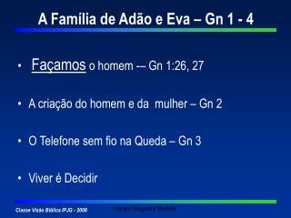 A Família de Adão e Eva – Gn 1 - 4