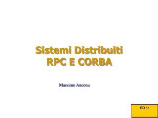 Sistemi Distribuiti  RPC E CORBA