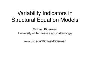 Variability Indicators in Structural Equation Models