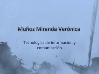 Muñoz Miranda  Verónica