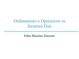 Ordinamento e Operazioni su Strutture Dati