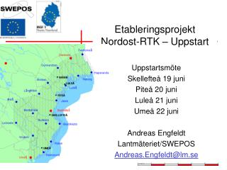Etableringsprojekt  Nordost-RTK – Uppstart
