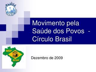 Movimento pela Saúde dos Povos  - Círculo Brasil