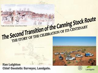 The Second Transition of the Canning Stock Route - the