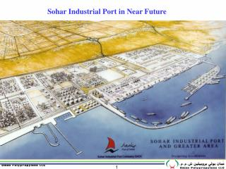 Sohar Industrial Port in Near Future