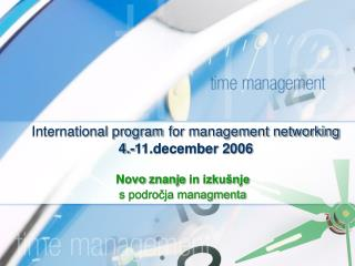 International program for management networking 4.-11.december 2006
