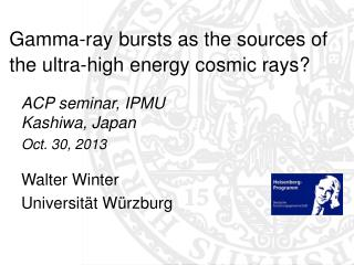 Gamma-ray bursts as the sources of the ultra-high energy cosmic rays?