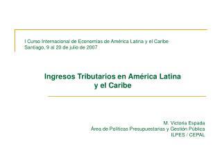 Ingresos Tributarios en América Latina  y el Caribe