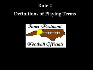 Rule 2 Definitions of Playing Terms