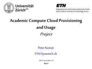 Academic Compute Cloud Provisioning and Usage Project